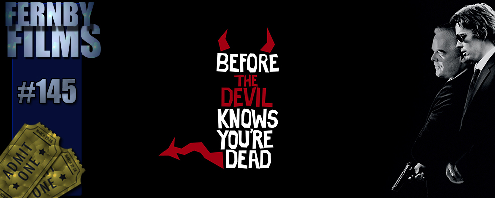 Before-the-Devil-Knows-You're-Dead-Review-Logo-v5.1