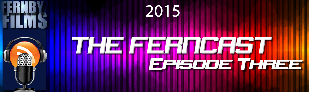 Ferncast-2015-Episode-3