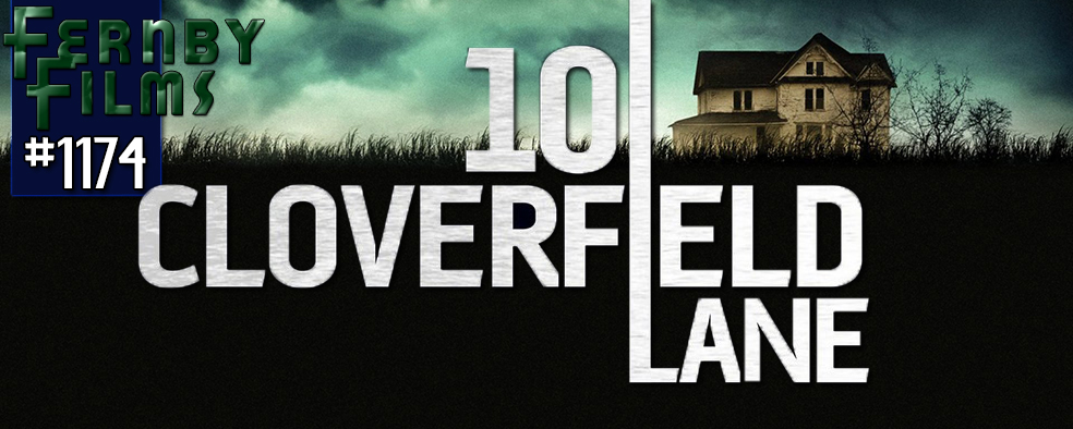 Movie Review 10 Cloverfield Lane Fernby Films