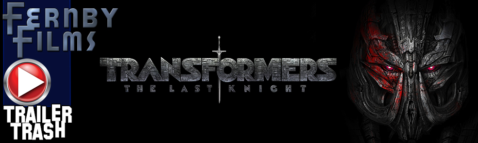 transformers-the-last-knight-trailer-1-trailer-trash-logo