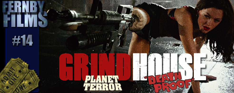 Movie Review – Grindhouse Features: Planet Terror & Death