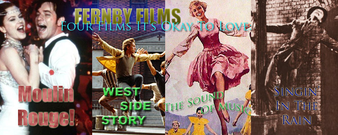 Movie Review - Four Musicals It's Okay To Love: West Side Story, The Sound Of Music, Singin' In The Rain & Moulin Rouge!