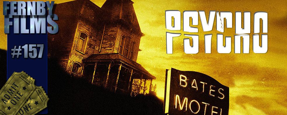 Movie Review - Psycho