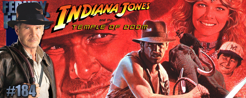 Movie Review – Indiana Jones & The Temple Of Doom