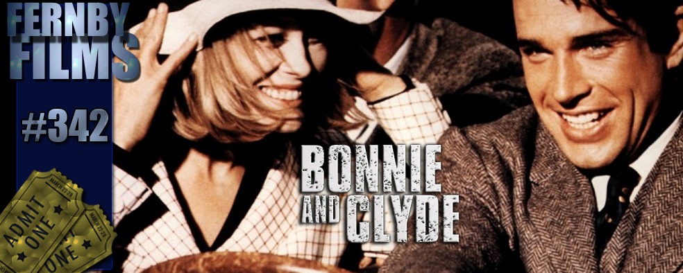 Movie Review - Bonnie & Clyde