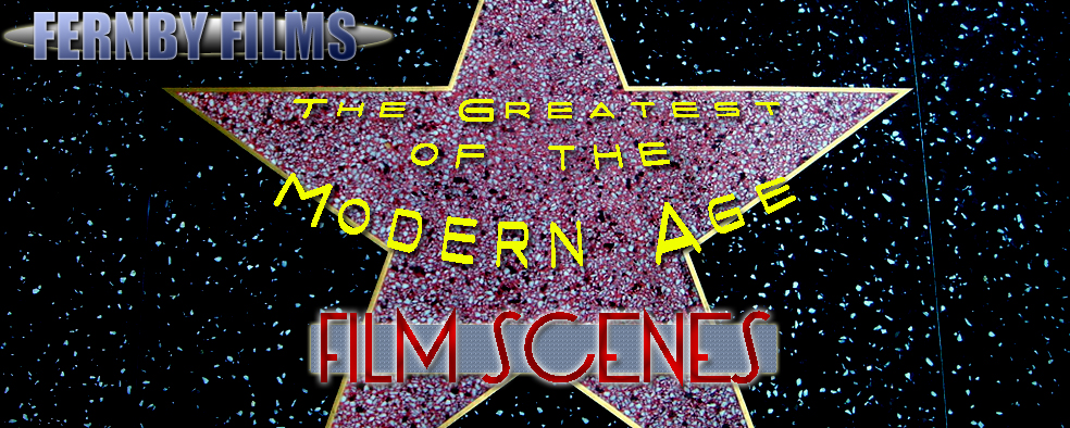 The Top 10 Greatest Film Scenes Of The Modern Age