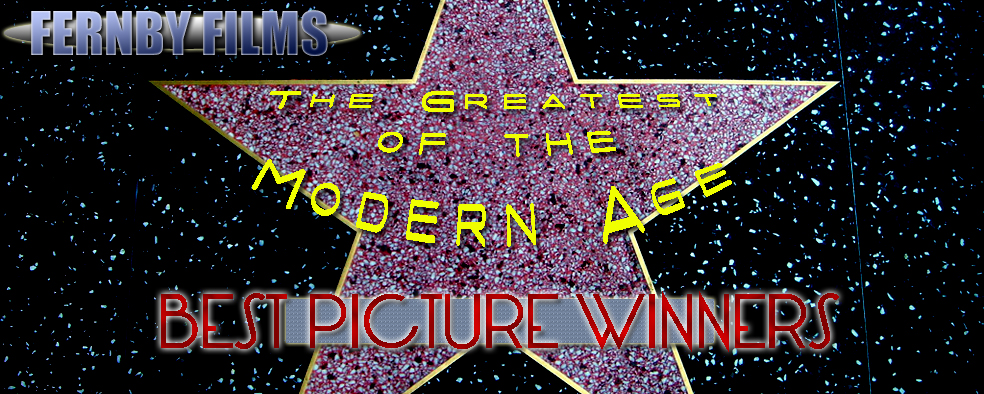 The Top 10 Greatest Best Picture Oscar Winners of The Modern Age