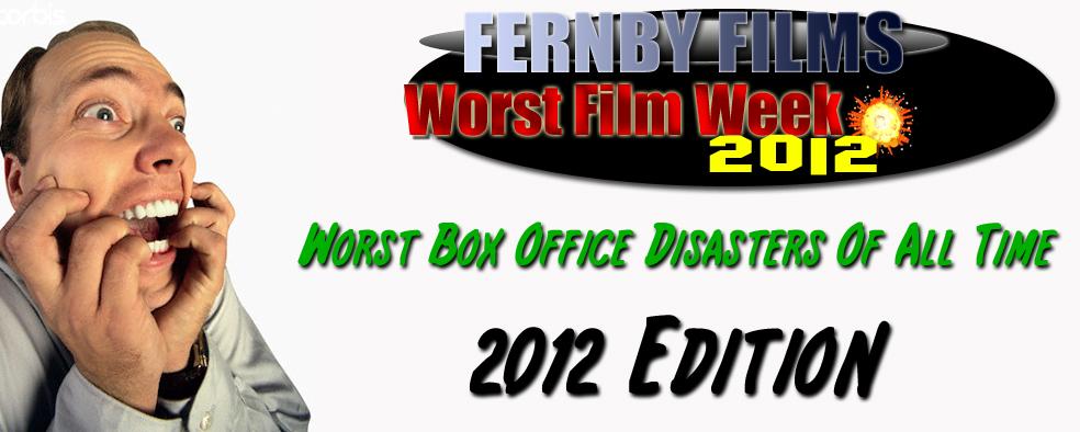 Worst Film Week – Biggest Box Office Bombs: 2012 Edition