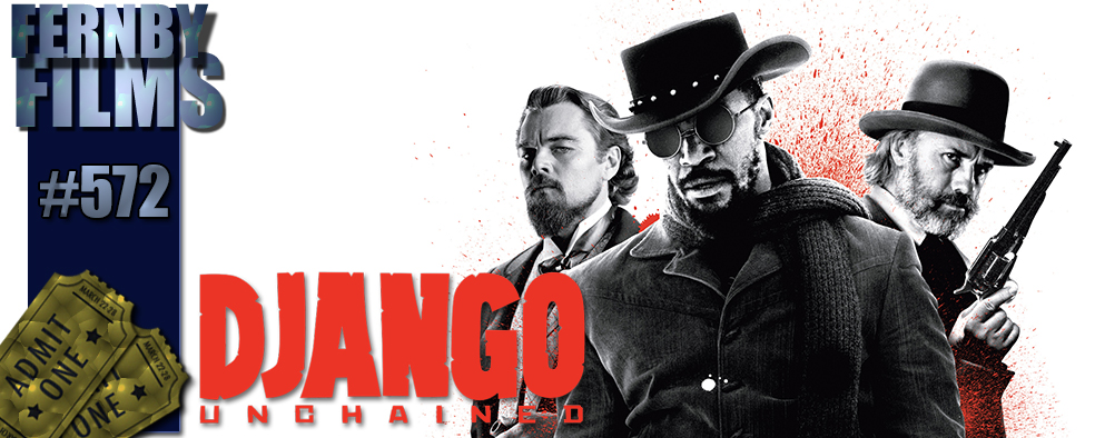 094a0a7f854ff5 Movie Review – Django Unchained – Fernby Films