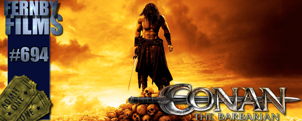 Movie Review – Conan The Barbarian (2011) – Fernby Films