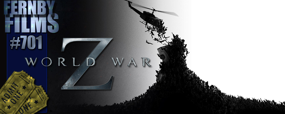 Movie Review – World War Z – Fernby Films