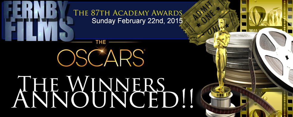 The 87th Academy Awards – The Winners Announced!!