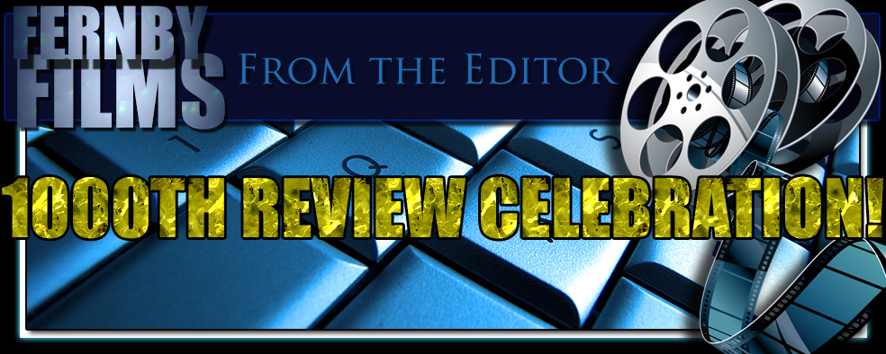 From The Editor – Our milestone 1000th Review!!