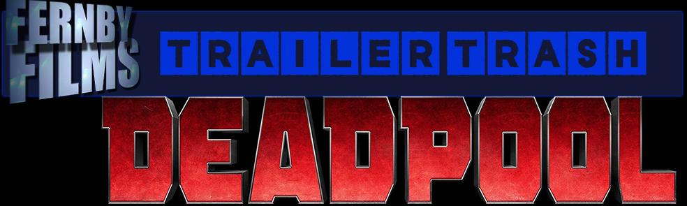 Trailer-Trash-Deadpool