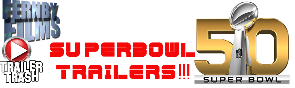 Trailer Trash – Superbowl Spots! CloverCivilJungleBournePool and more!!!