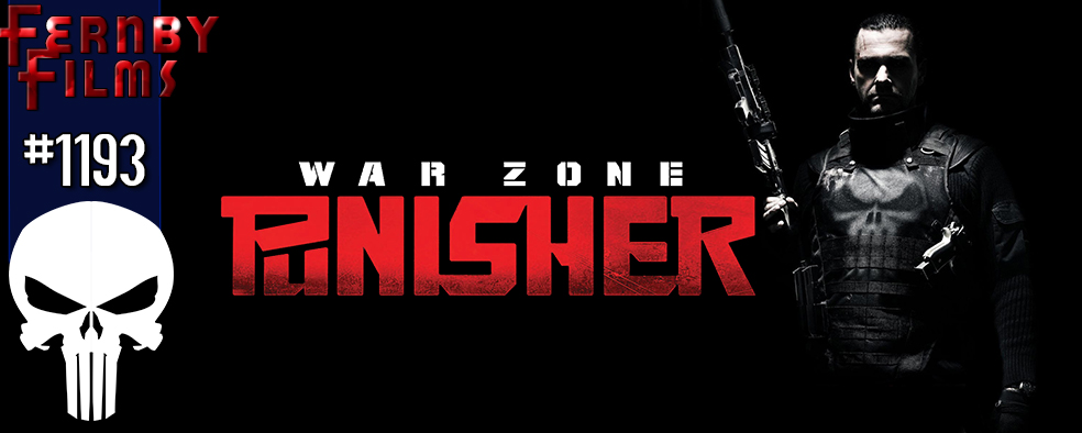 Movie Review – Punisher: War Zone – Fernby Films