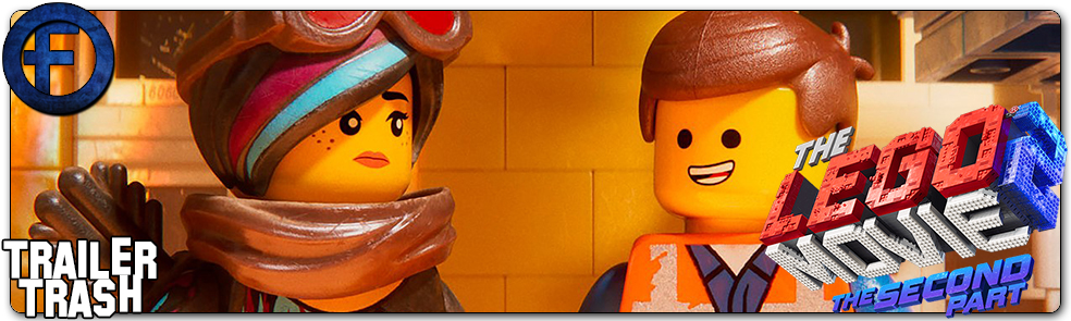 Trailer Trash The Lego Movie 2 The Second Part Trailer 1